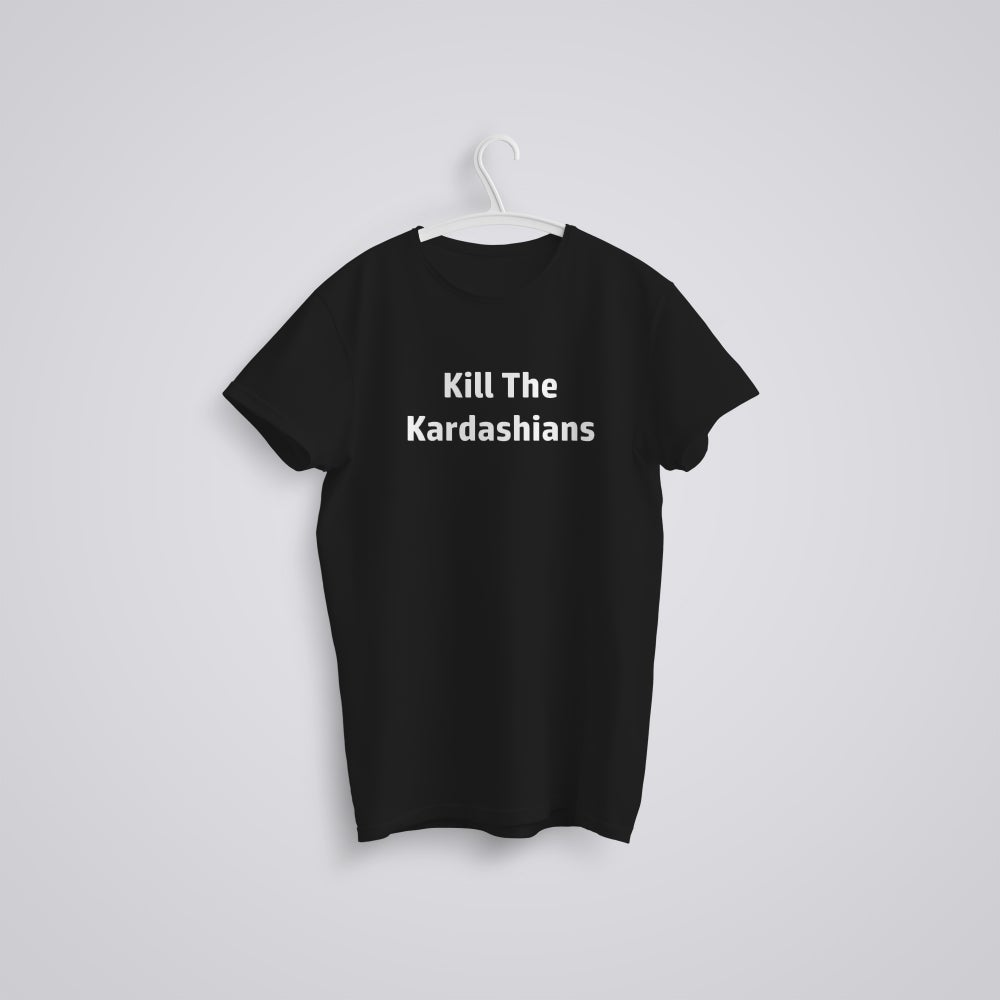 Image of Kill The Kardashians Funny T-Shirt