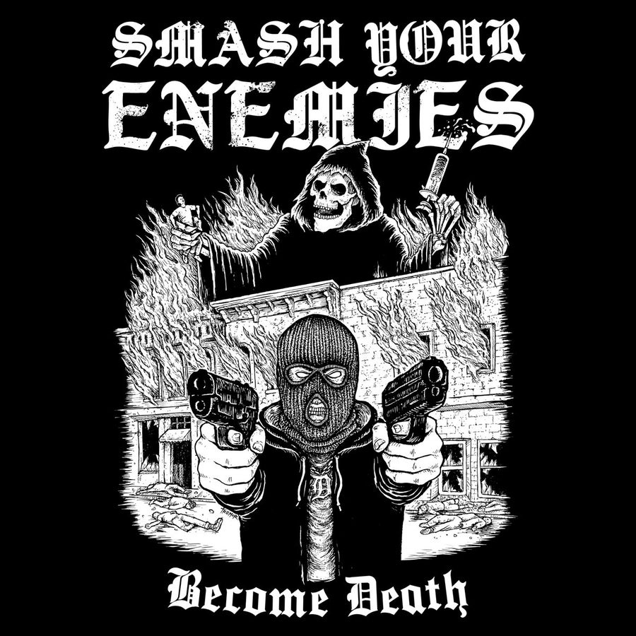 Image of Smash Your Enemies - Become Death MCD