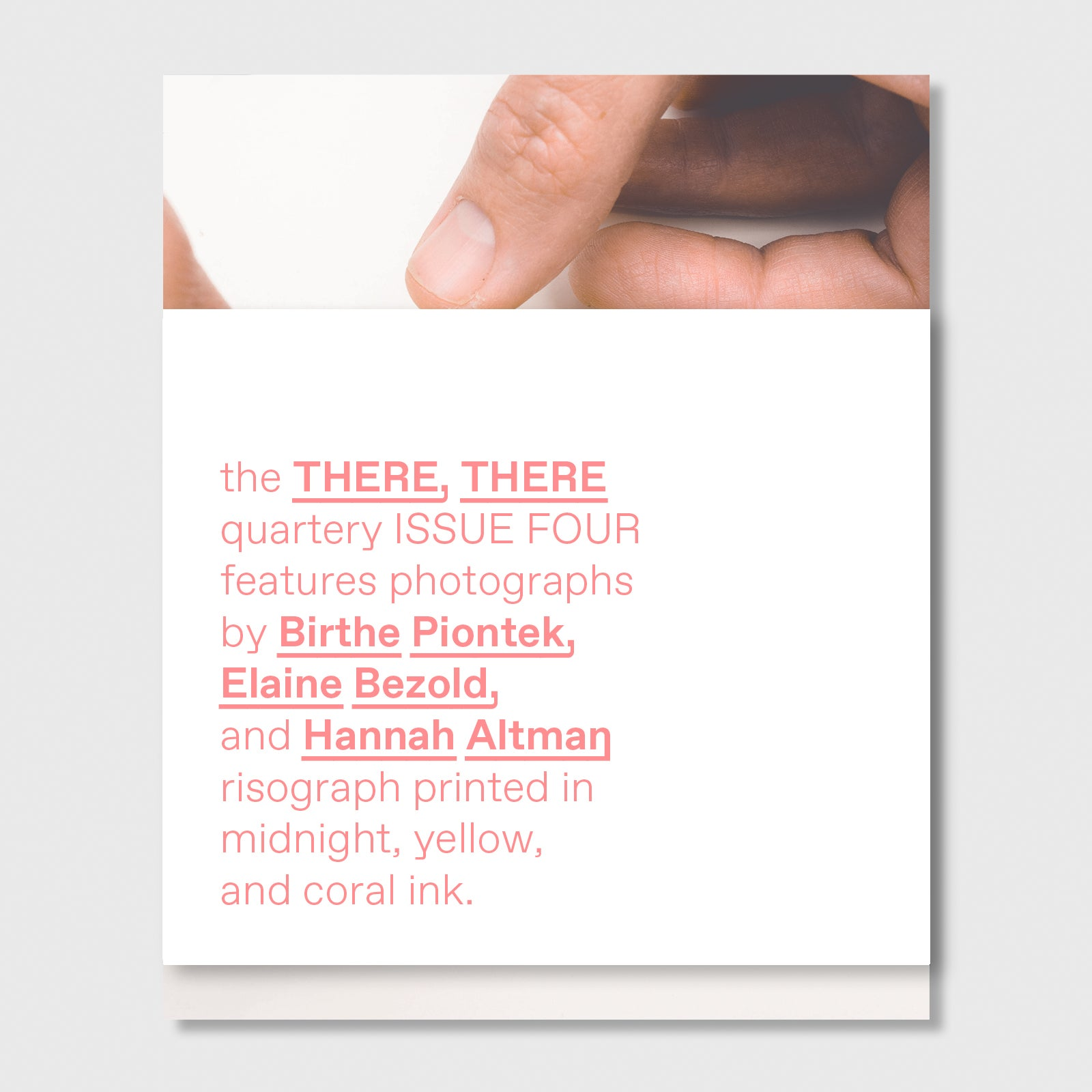 Image of ISSUE FOUR // the THERE, THERE quarterly