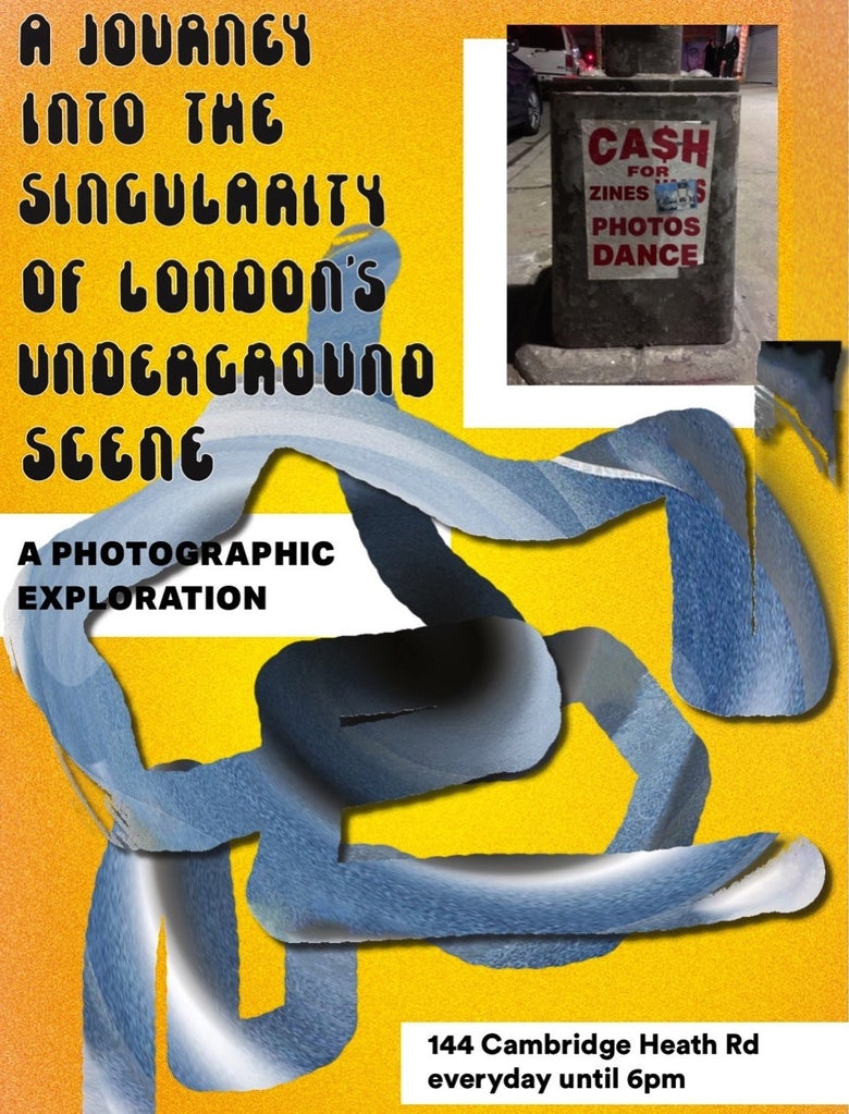 Image of A journey into the singularity of London's underground scene POSTER