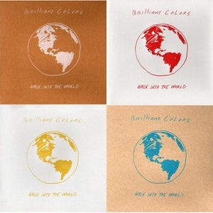 Image of Brilliant Colors 'Walk into the world' 7""