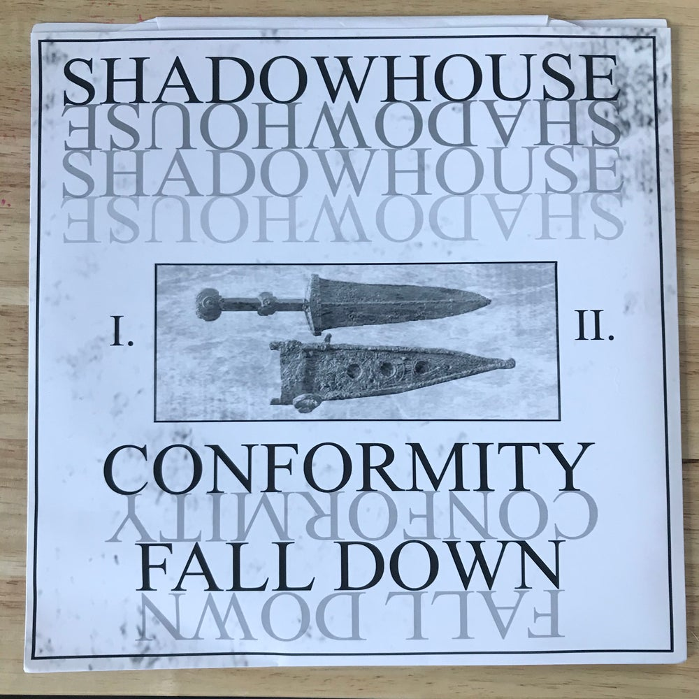 "Image of SHADOWHOUSE-""Conformity/Fall Down"""