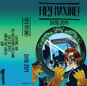 Image of Hey Maxine! - Demo 2019 (tape)
