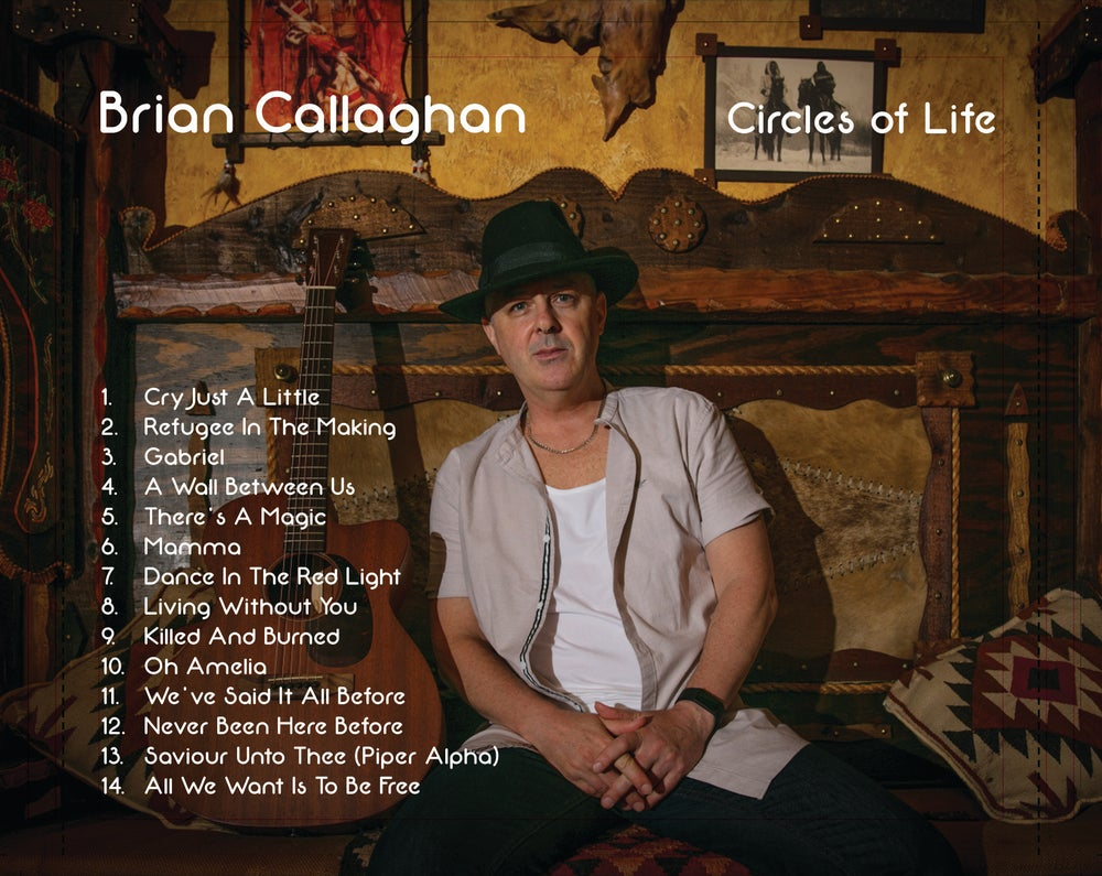 Image of Brian Callaghan - Circles Of Life (CD - Special Edition)