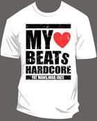Image of My Heart Beats Hardcore