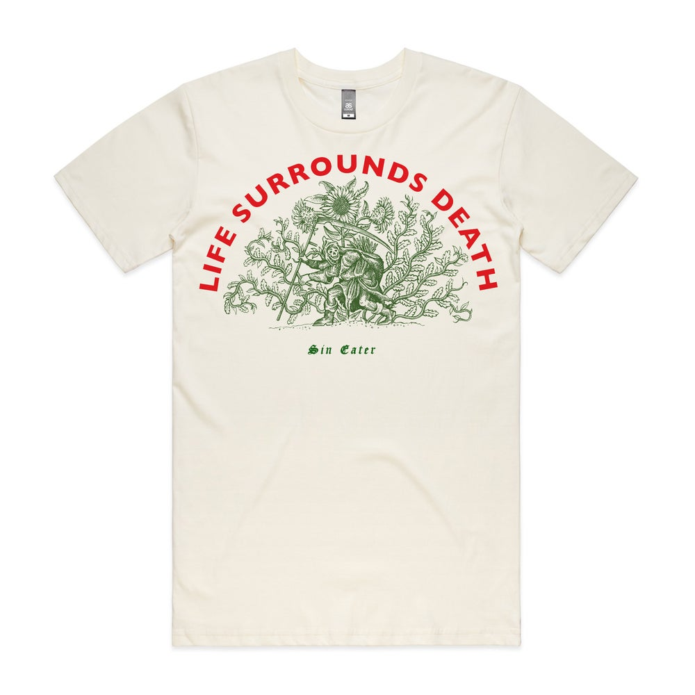 Image of Life surrounds death T shirt