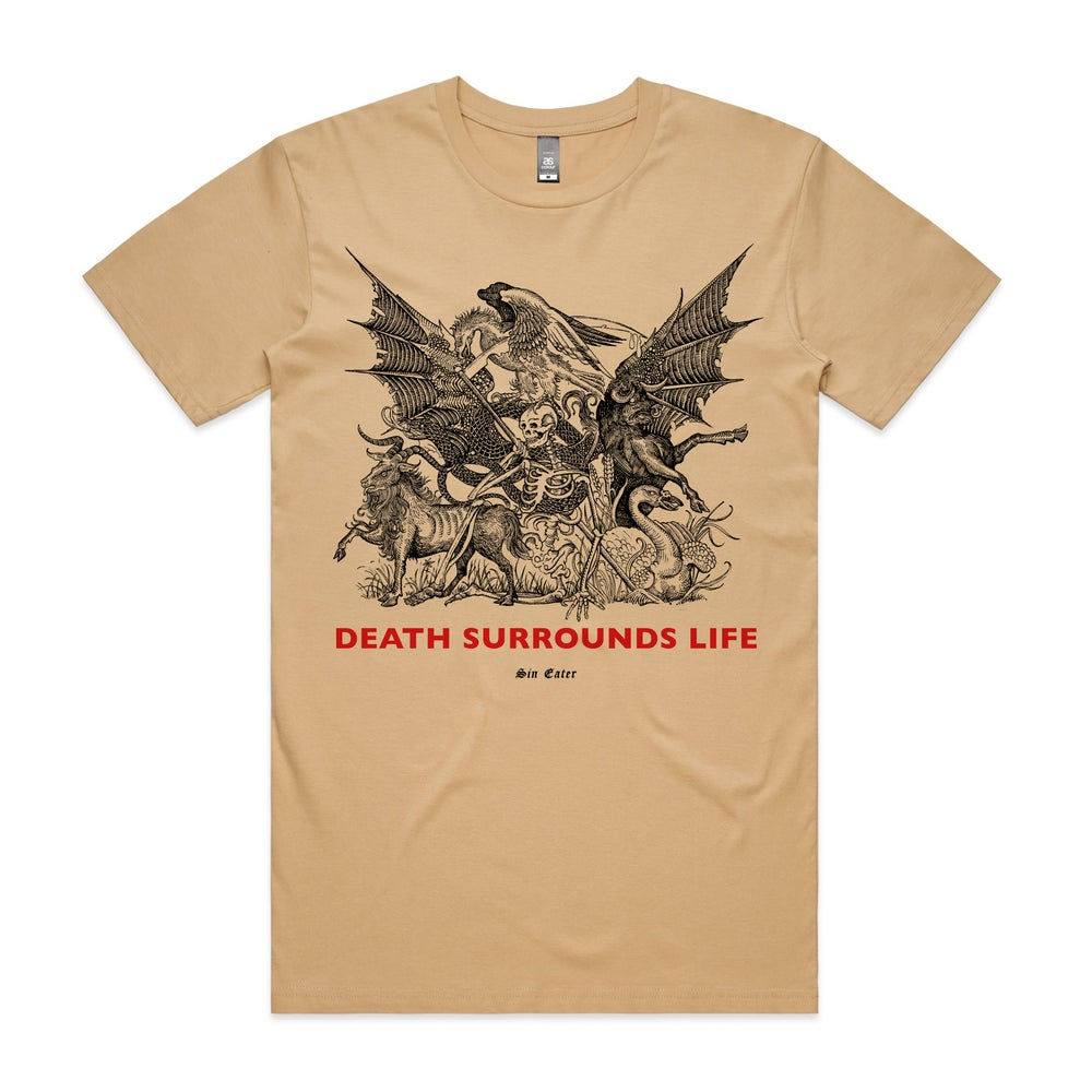 Image of Death surrounds life T-shirt (tan)