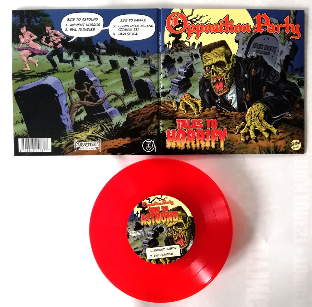 "OPPOSITION PARTY ""Tales To Horrify"" Gatefold 7"" EP"