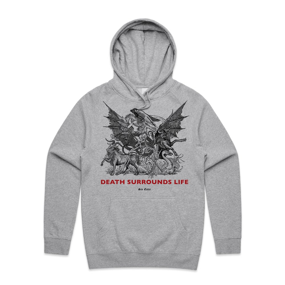 Image of Hoodie Death surrounds life (grey)