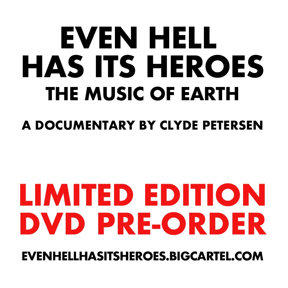 Image of EVEN HELL HAS ITS HEROES - LIMITED EDITION DVD PREORDER