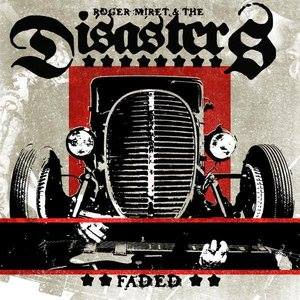 "Image of ROGER MIRET & THE DISASTERS ""FADED"" 7"""
