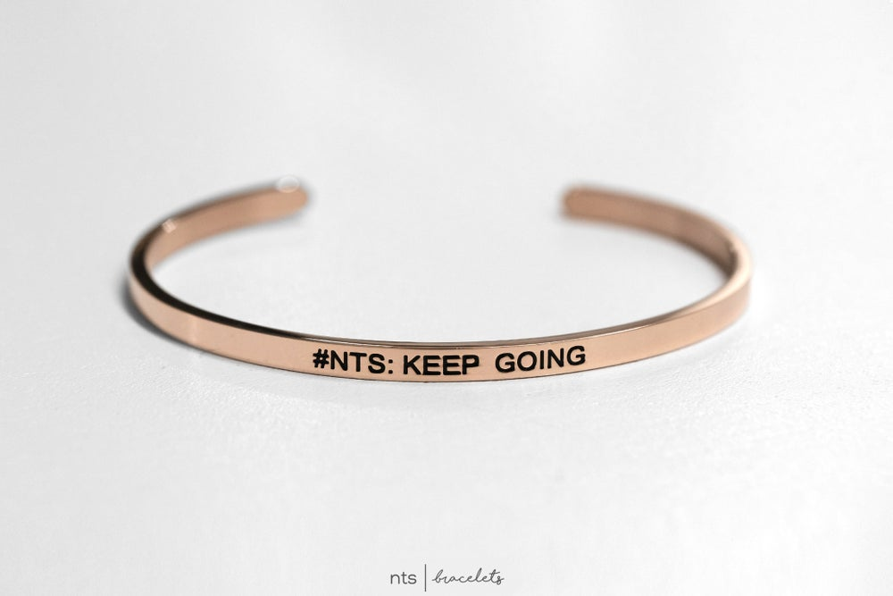 Image of #NTS: KEEP GOING (Rose Gold)