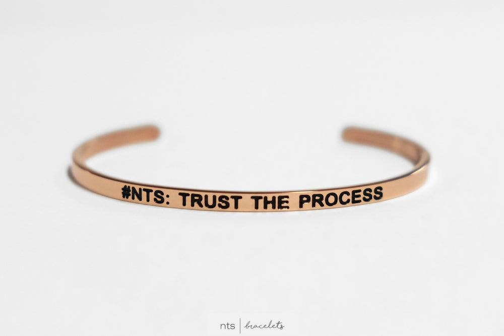 Image of #NTS: TRUST THE PROCESS (Rose Gold)