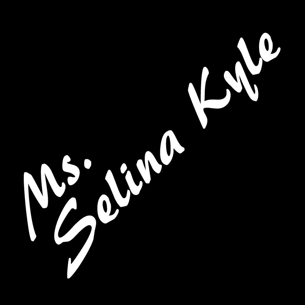 Image of Ms. Selina Kyle