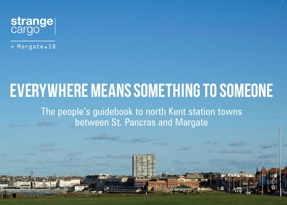 Image of Everywhere Means Something to Someone - north Kent towns