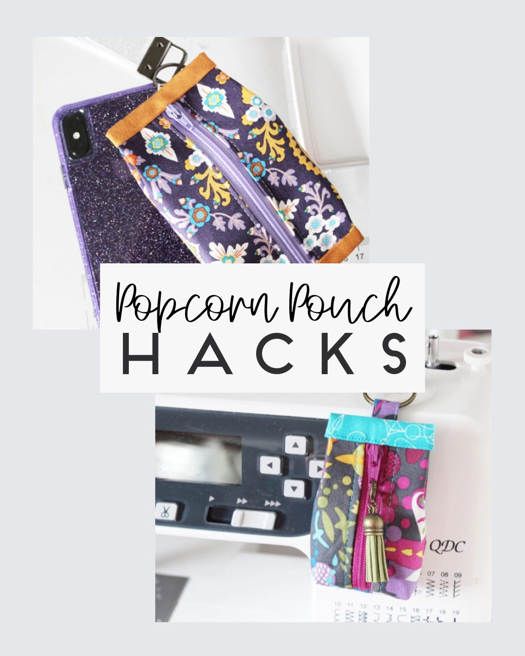 Image of HACKS for Popcorn Pouch Pattern