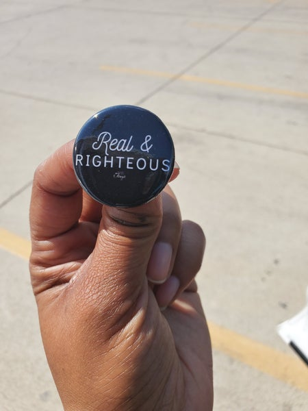 Image of Message Button: Real & Righteous