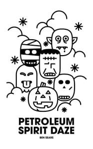 Image of Petroleum Spirit Daze