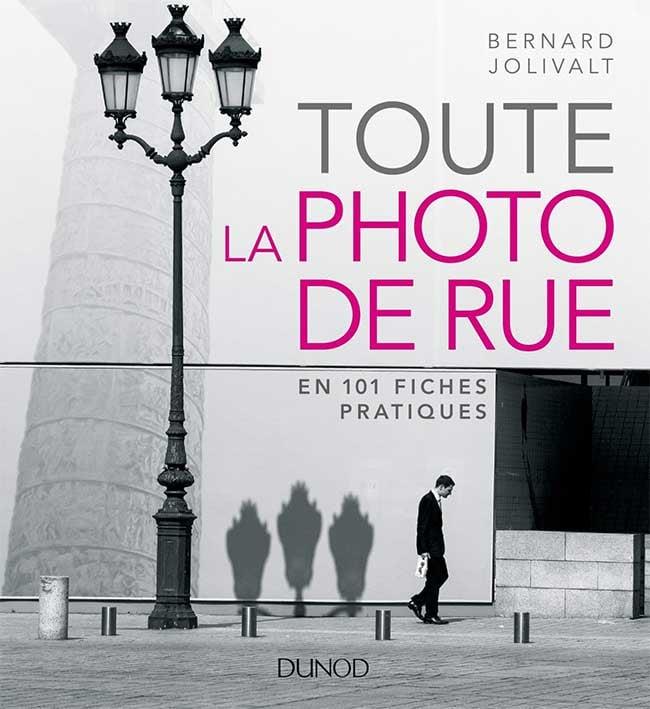 Image of Toute la photo de rue en 101 fiches pratiques