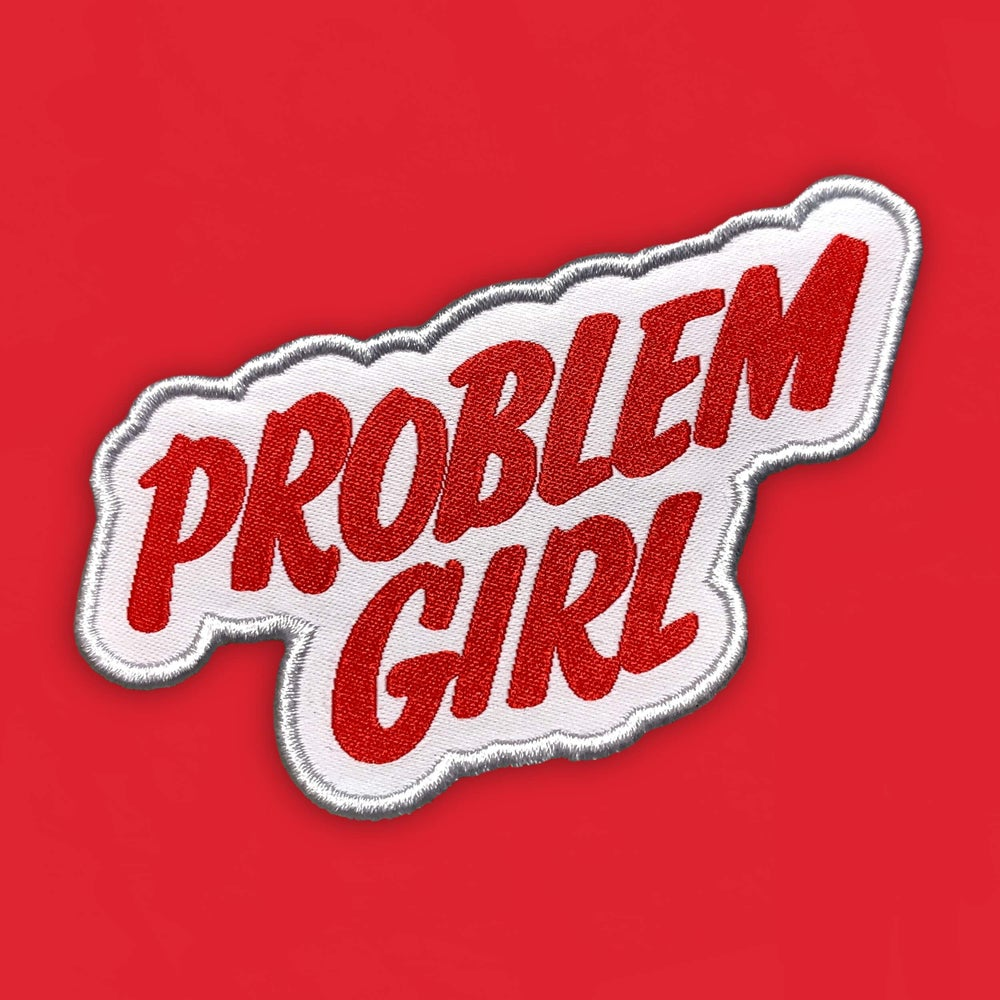 Image of 'Problem Girl' Patch