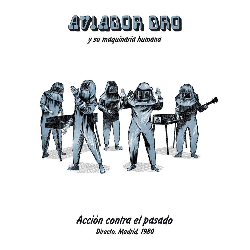 Image of Aviador Dro - Acción Contra El Pasado LP