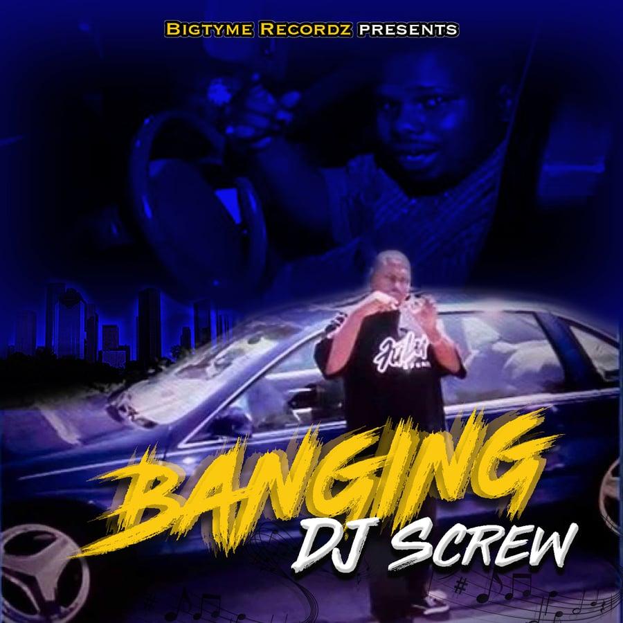 Image of BANGING DJ SCREW WAX