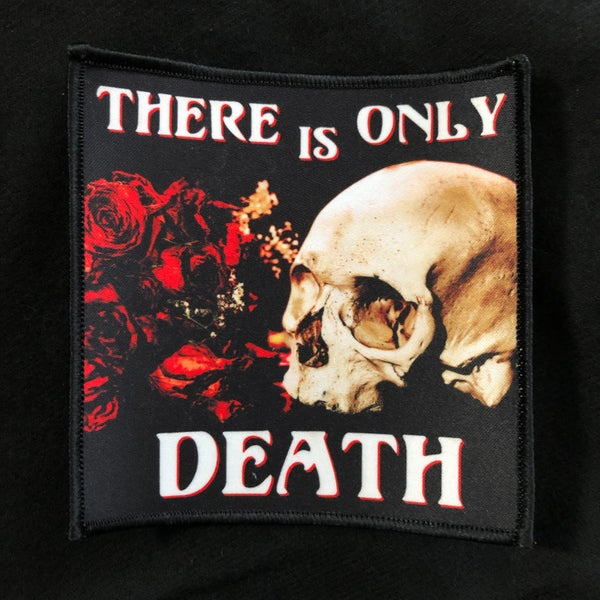 "Image of There Is Only Death 4x4"" patch"