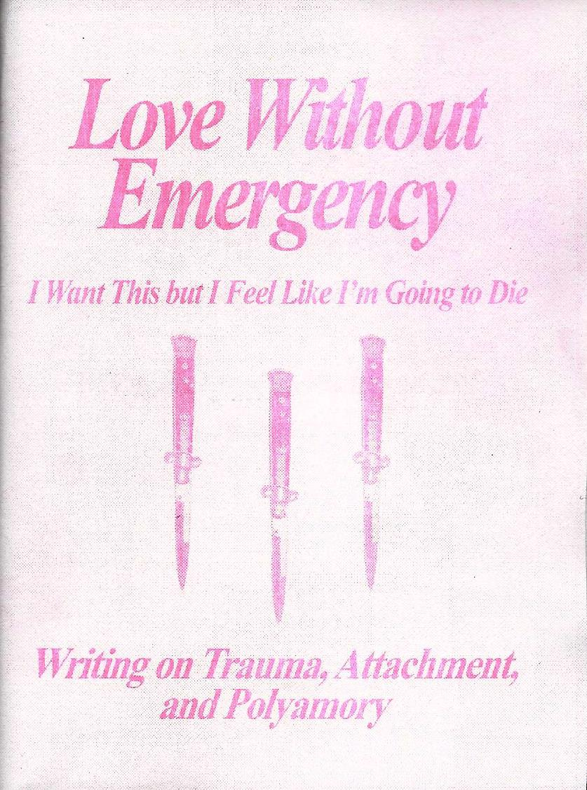 Love Without Emergency (Zine)