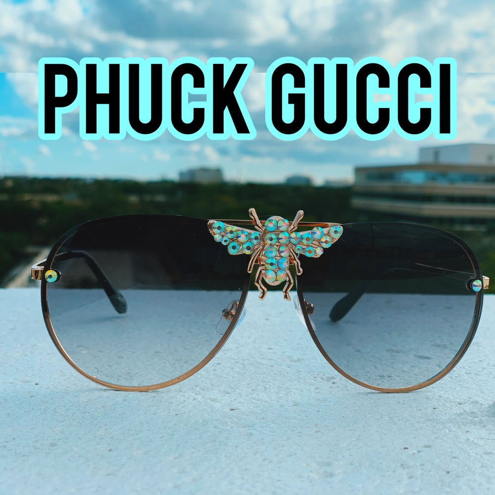 Image of PHUCK GUCCI