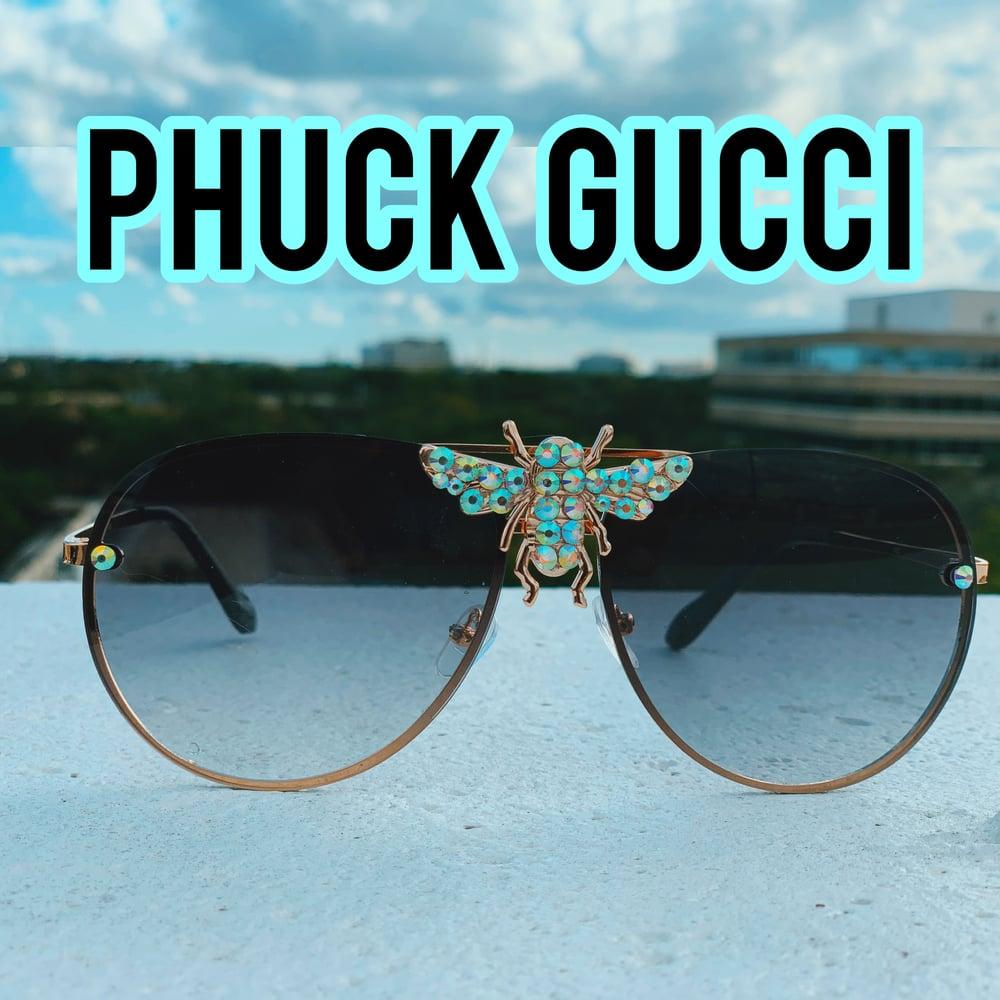 PHUCK GUCCI