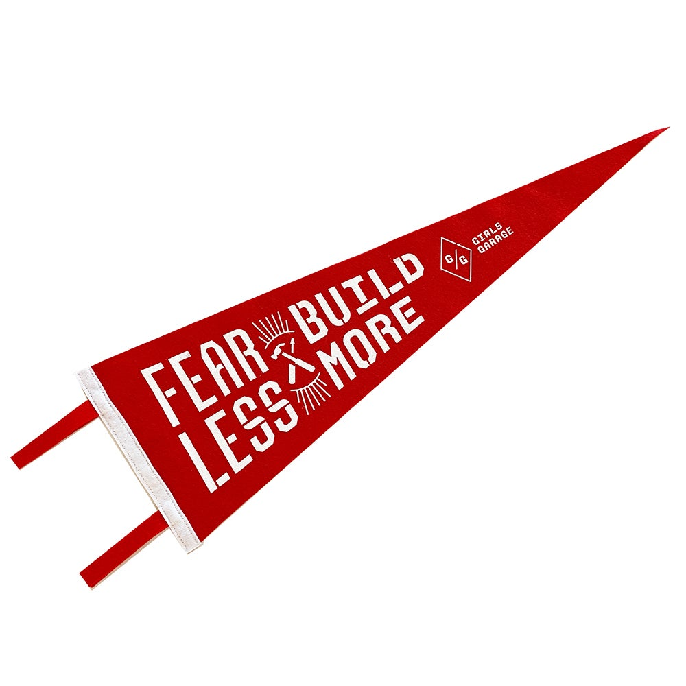 Image of Fear Less. Build More. Felt Pennant
