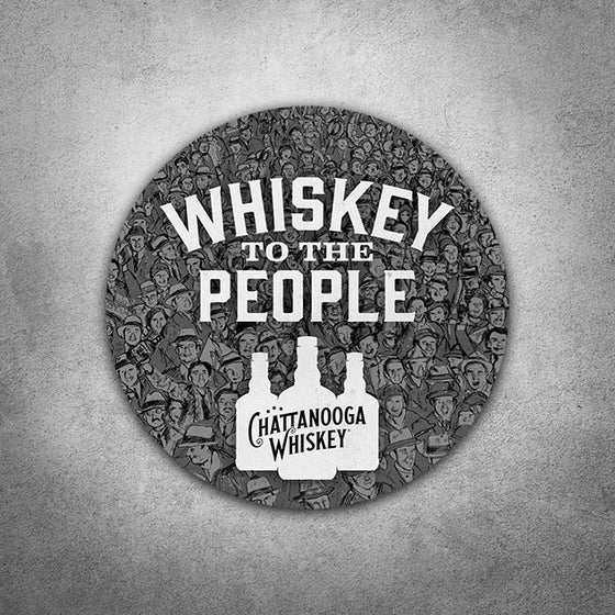 Image of Chattanooga Whiskey + Whiskey To The People Sticker
