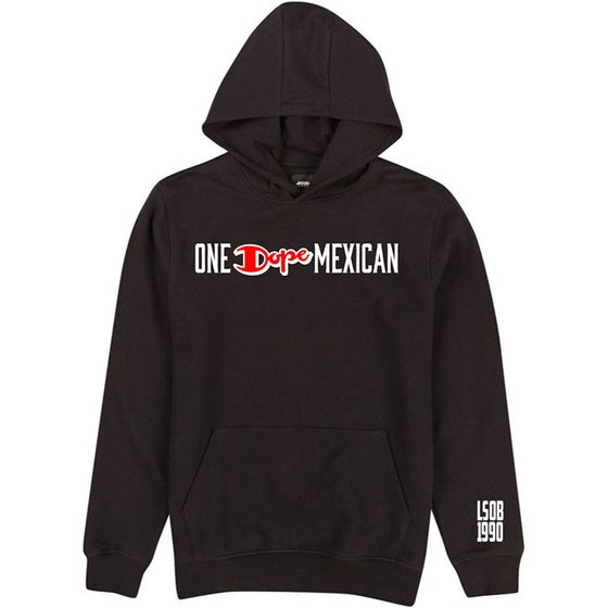 Image of One Dope Mexican hoodie black