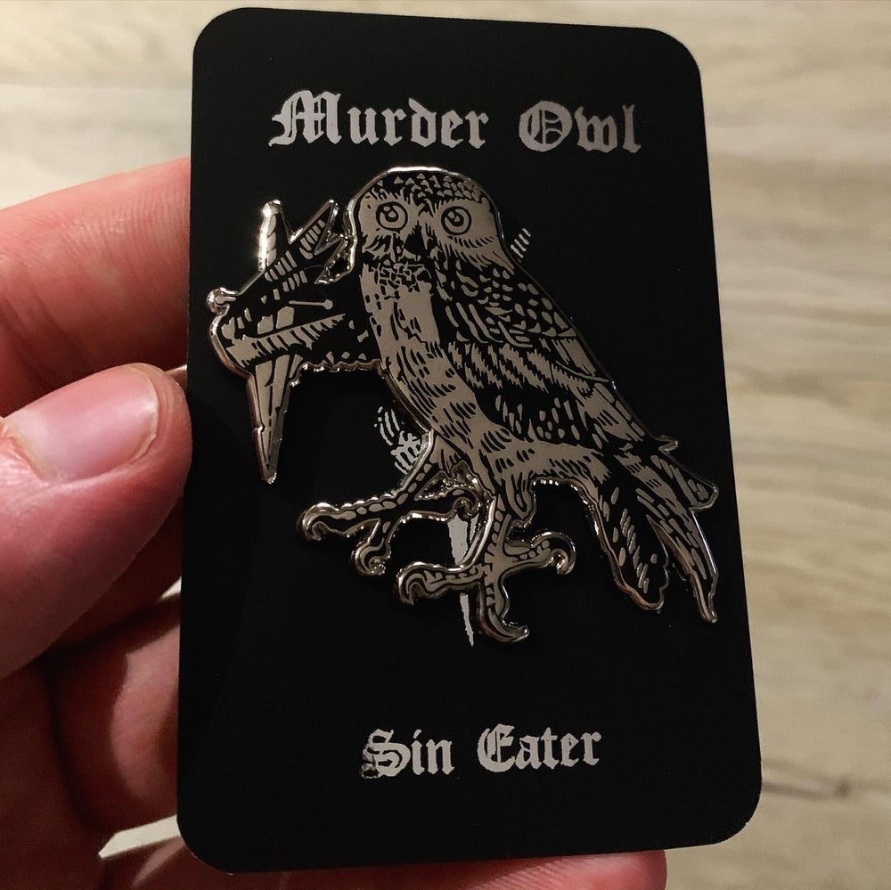 Image of MURDER OWL - Sin Eater *Pin*