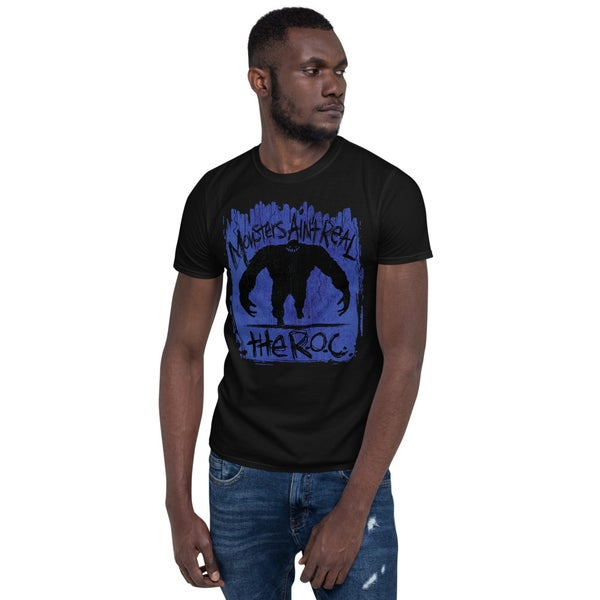 Image of The ROC Monsters Ain't Real Shirt