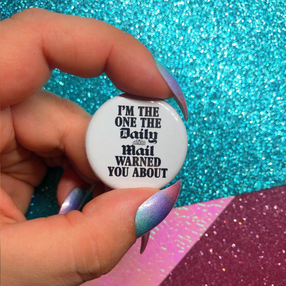 Image of I'm The One Button Badge