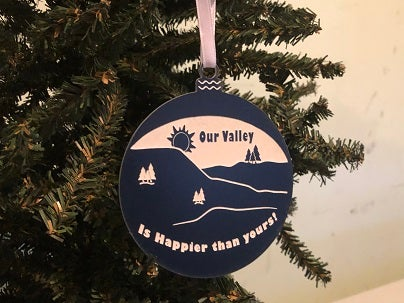 "Image of Acrylic ""Our Valley is Happier"" Ornament"