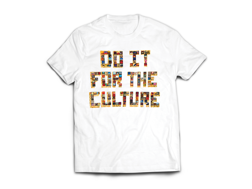 "Image of Adult White ""Do IT FoR ThE CuLTuRe"" Tee"