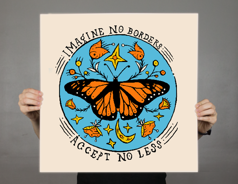 Image of Imagine No Borders Screen Print by Dylan Miner