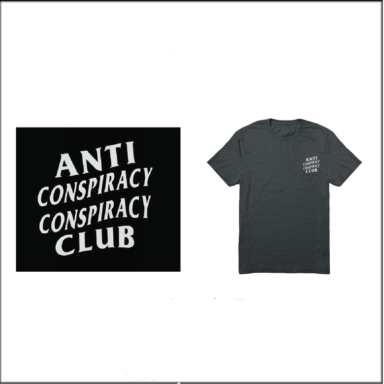 Image of Anti Conspiracy T's.