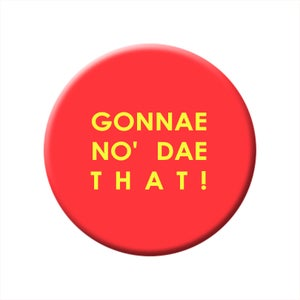 Image of 'Gonnane no dae' that badge pack