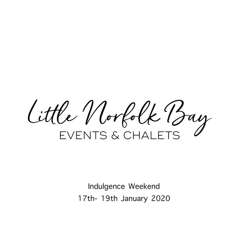 Image of Indulgence weekend 17th-19th January