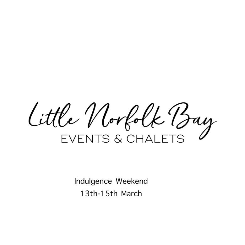 Image of Indulgence weekend 13th -15th March