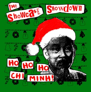Image of Showcase Showdown - Ho Ho Ho Chi Minh t-shirt