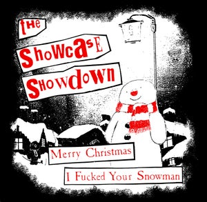Image of Showcase Showdown - Merry Christmas, I F*cked Your Snowman shirt