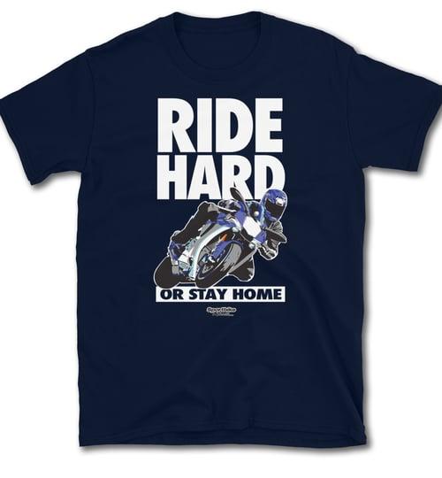 Image of Ride Hard - T-Shirt