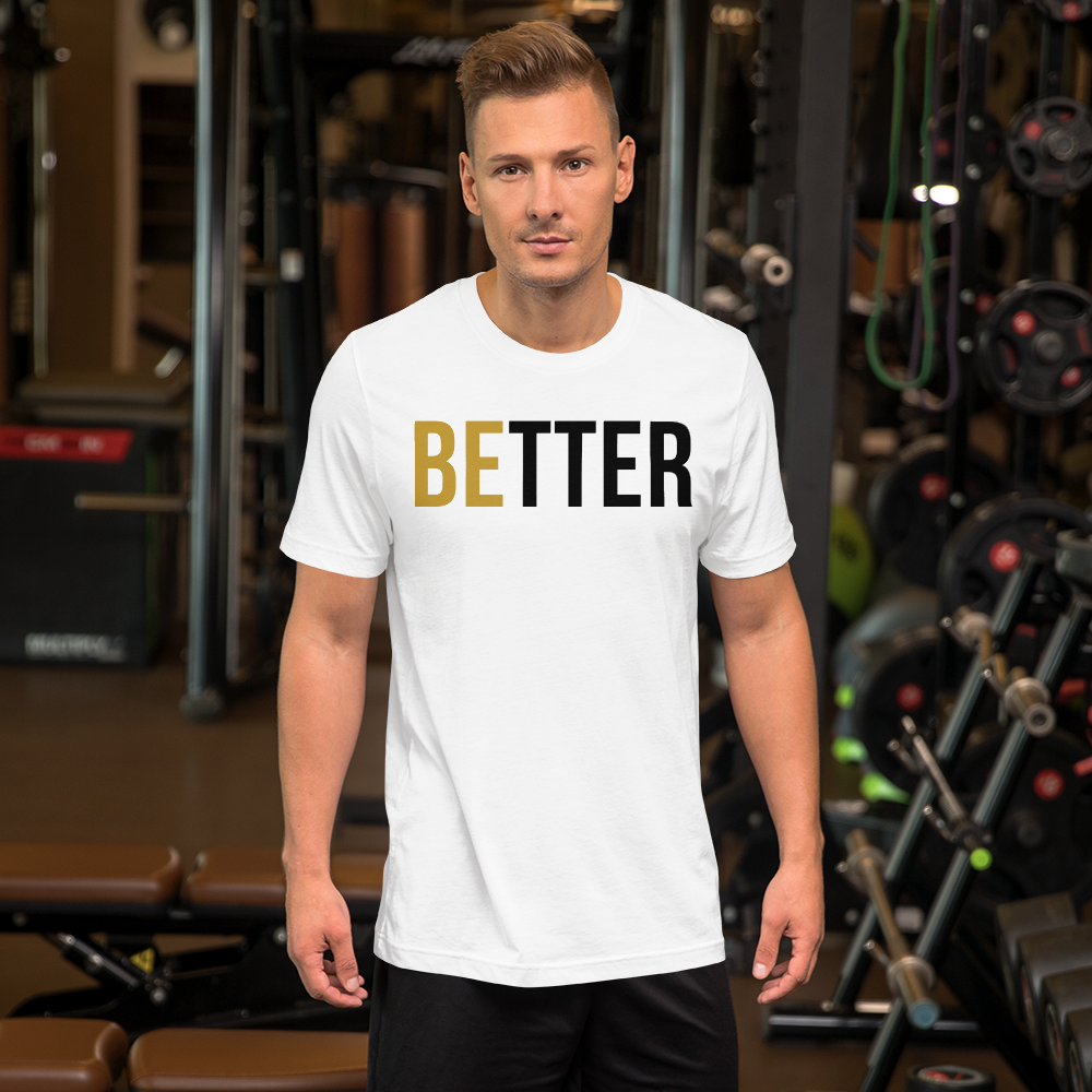 Image of Be Better T-Shirt