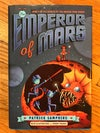 The Emperor of Mars (Secrets of the Dragon Tomb #2) by Patrick Samphire