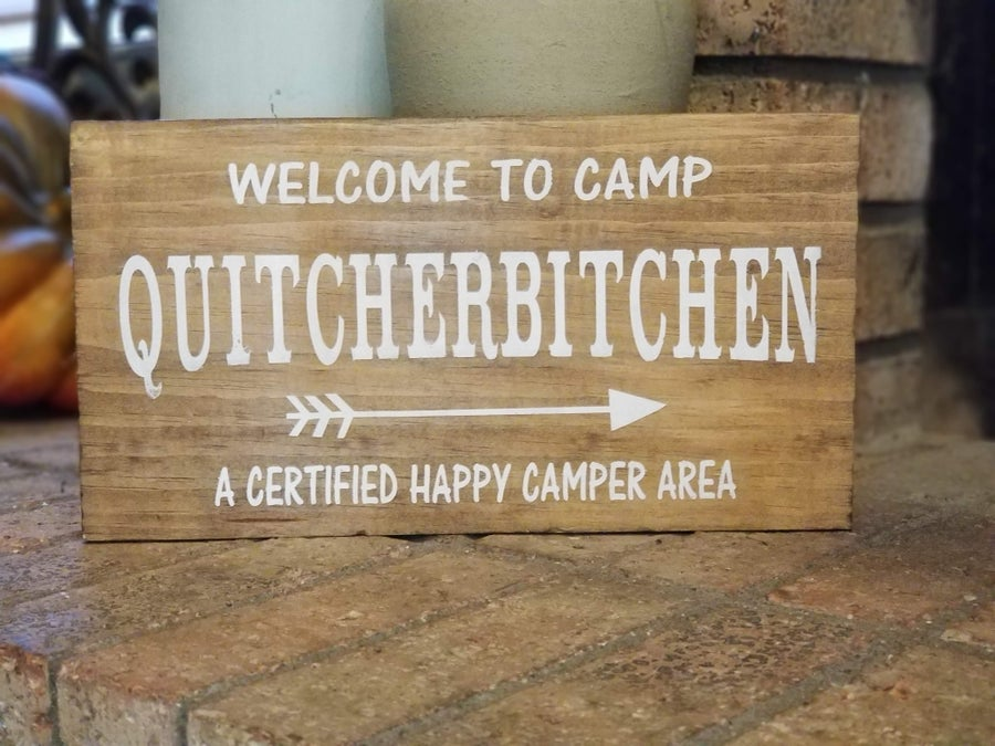 Image of Camp Quitcherbitchen Sign