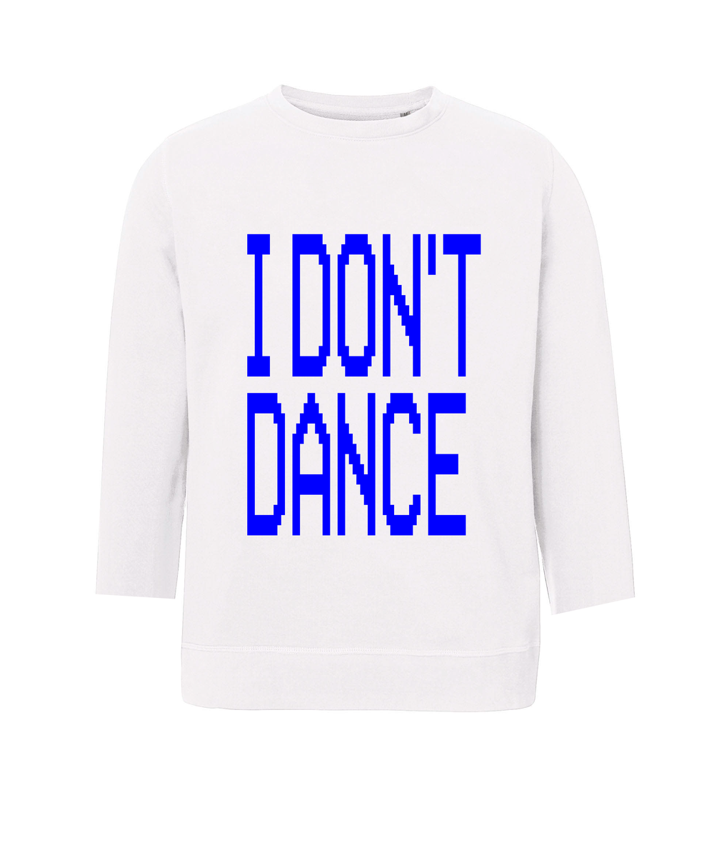 Image of I DON'T DANCE